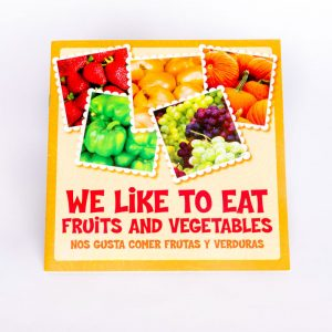 We Like to Eat Fruits and Vegetables Book
